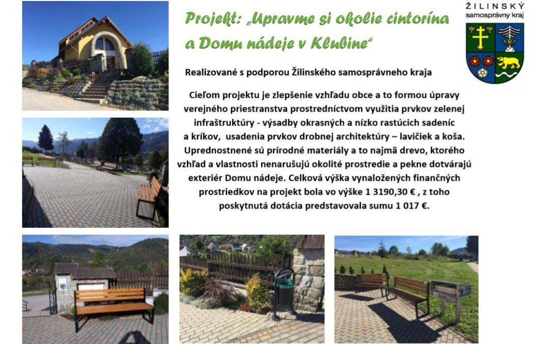 """Projekt: """"Upravme si okolie cintorína a Domu nádeje v Klubine"""""""